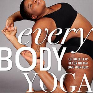 Jessamyn Stanley - Every Body Yoga